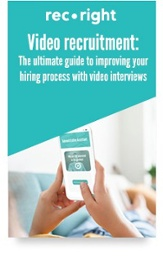 Video recruitment – The ultimate guide